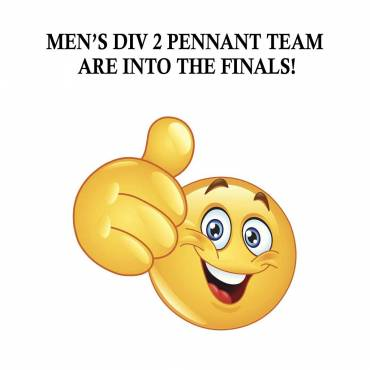 Men's Div 2 Pennant Team Are In The Finals!
