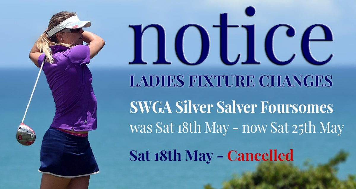 Ladies Fixtures Changes May 18th & 25th
