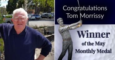 Congratulations Tom Morrissy May Medal Winner!