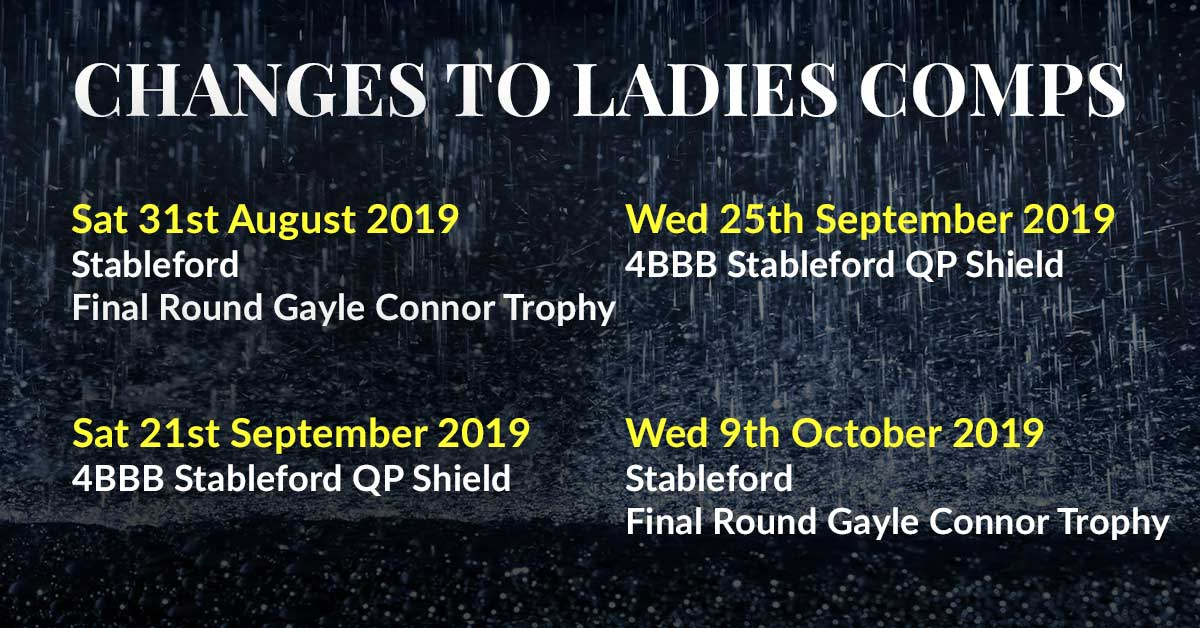 Changes to Ladies Comps Aug-Oct 2019