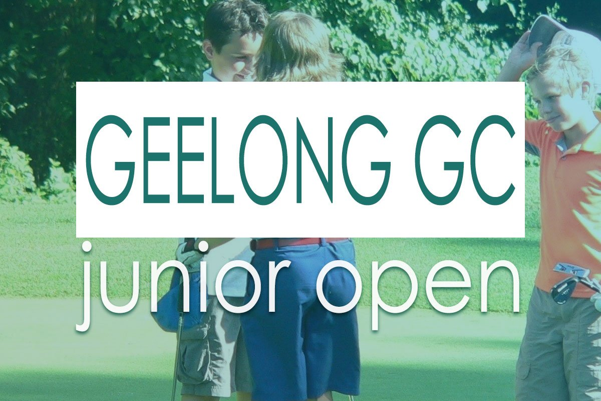 Geelong Golf Club 2020 Junior Open