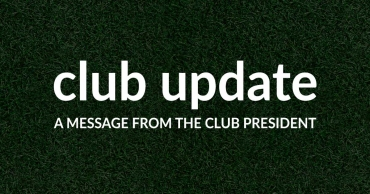 A Message from the Club President