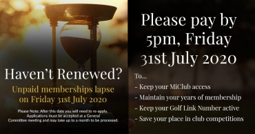 Unpaid Memberships will Lapse on Friday 31st July 2020