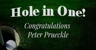 Congratulations Peter Prueckle – Hole in 1!
