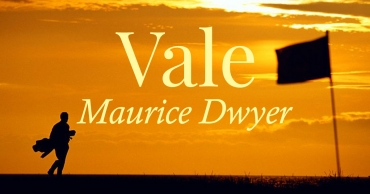Vale Maurice Dwyer