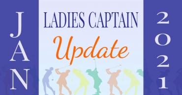 Ladies Captain Update – Jan 2021