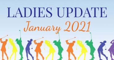 Ladies Update – January 2021