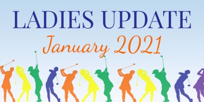 Ladies Update – January 2021