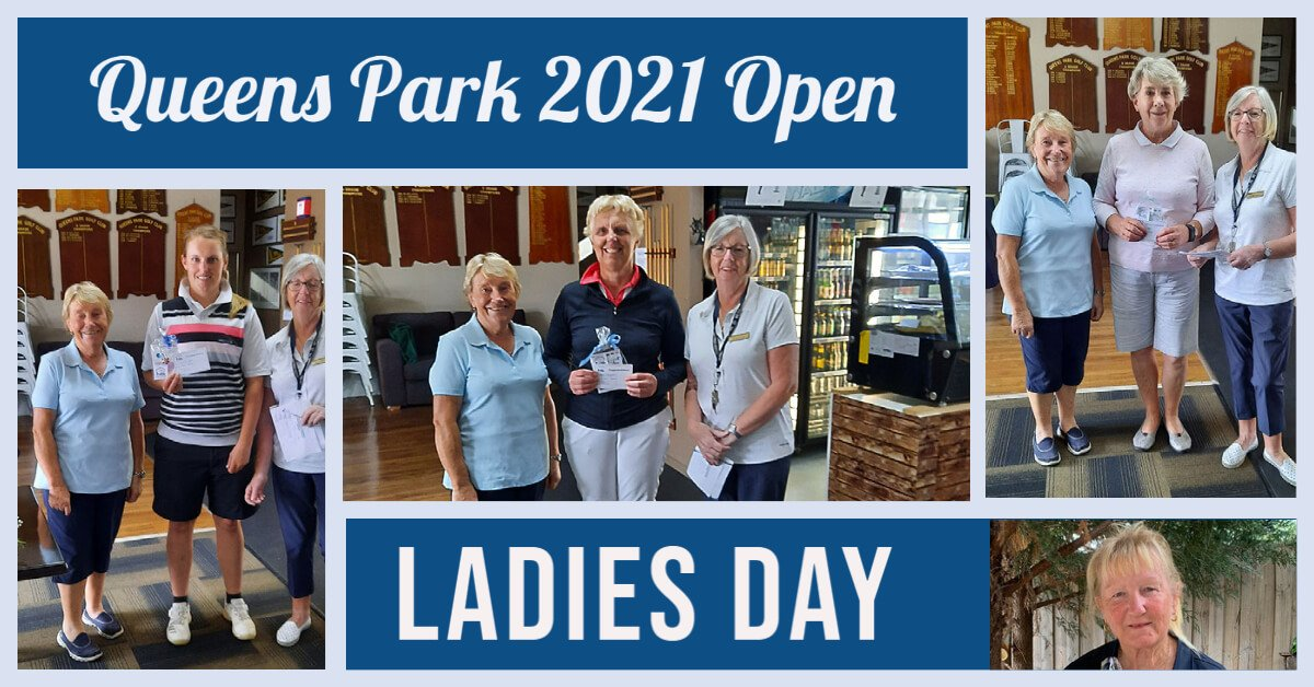 Queens Park 2021 Open – Ladies Day