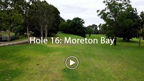Hole 16 Moreton Bay