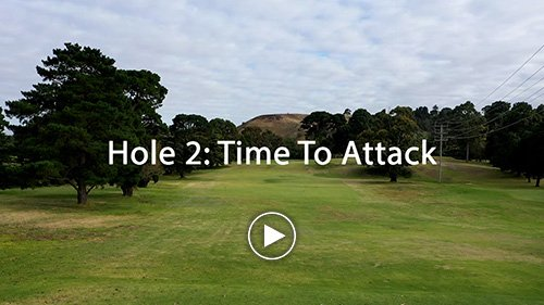 Hole 2 Time to Attack
