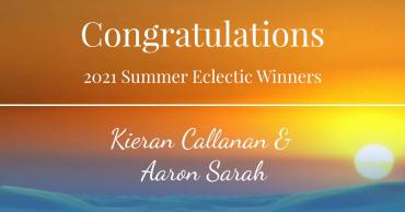 Congratulations 2021 Summer Eclectic Winners!