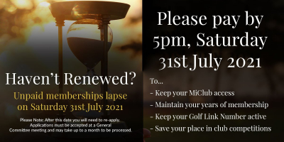 Unpaid Memberships will Lapse on Saturday 31st July 2021